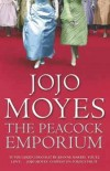 Jojo Moyes - The Peacock Emporium