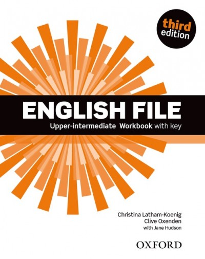 Christina Latham-Koenig - Clive Oxenden - English File Upper-intermediate Workbook with key - Third edition