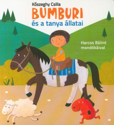 - Bumburi és a tanya állatai