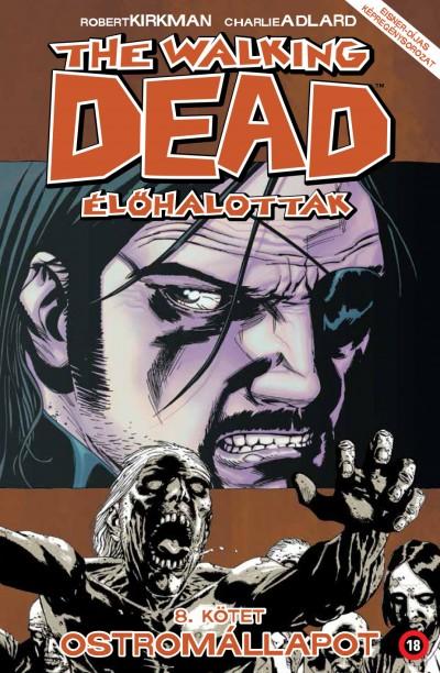 Robert Kirkman - The Walking Dead - Élőhalottak 8.