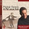 Moln�r Ferenc - N�meth Krist�f - A P�l utcai fi�k - HANGOSK�NYV (MP3)