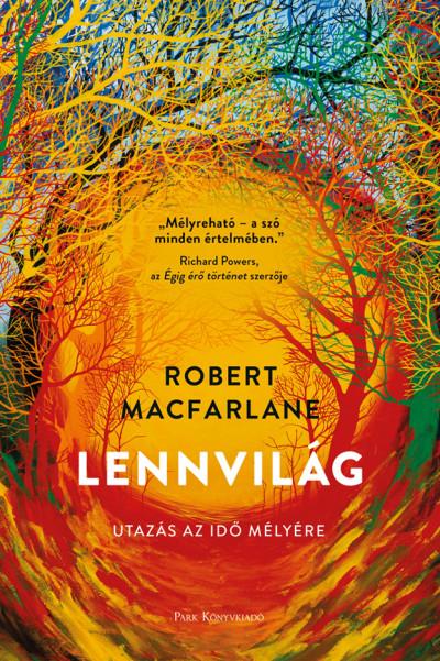 Robert Macfarlane - Lennvilág