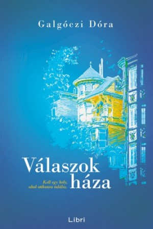 Galg�czi D�ra - V�laszok h�za