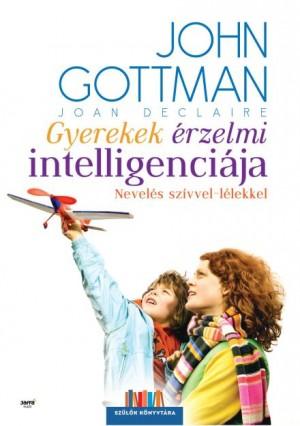 Joan DeClaire - John M. Gottman - Gyerekek �rzelmi intelligenci�ja