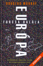 Douglas Murray - Európa furcsa halála