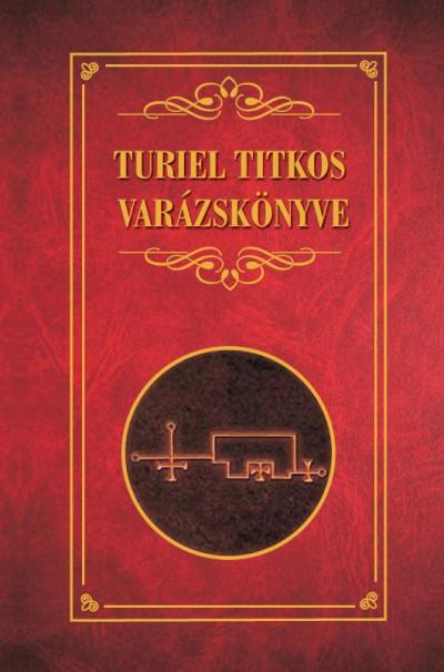 Erdélyi László - Turiel titkos varázskönyve