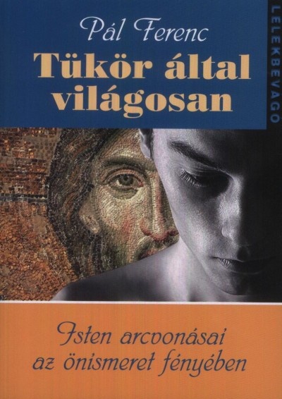 TÜKÖR ÁLTAL VILÁGOSAN - LÉLEKBEVÁGÓ 1.