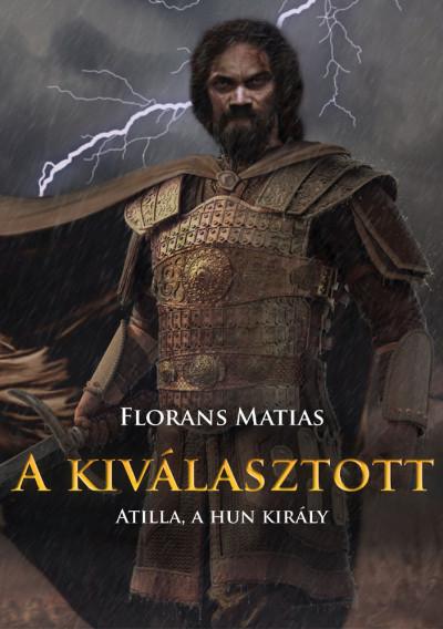 Florans Matias - A kiválasztott