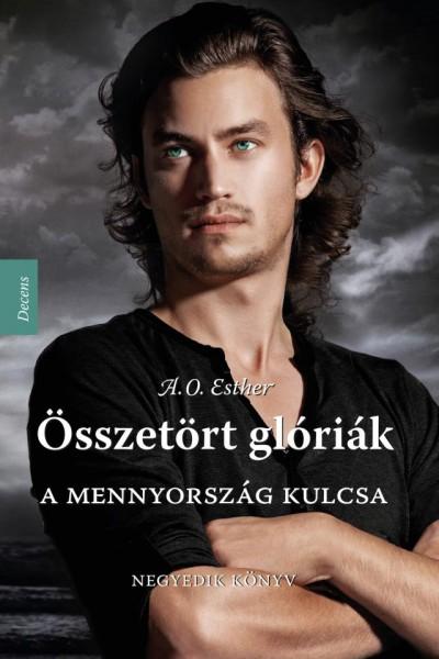 A MENNYORSZÁG KULCSA - ÖSSZETÖRT GLÓRIÁK 4.