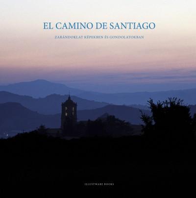 Varga Lóránt - El Camino de Santiago