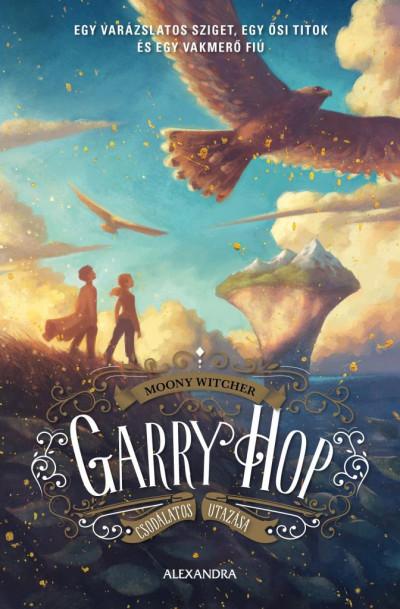 Moony Witcher - Garry Hop csodálatos utazása