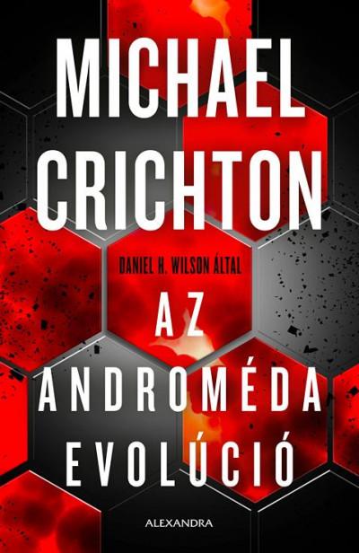 Daniel H. Wilson - Az Androméda evolúció
