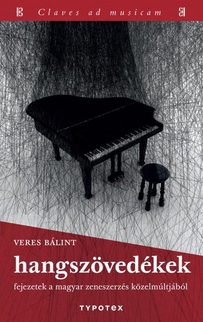 Veres Bálint - Hangszövedékek