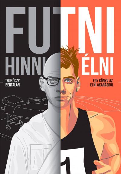 Thuróczy Bertalan - Futni, Hinni, Élni
