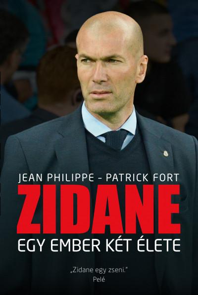 Patrick Fort - Jean Philippe - Zidane