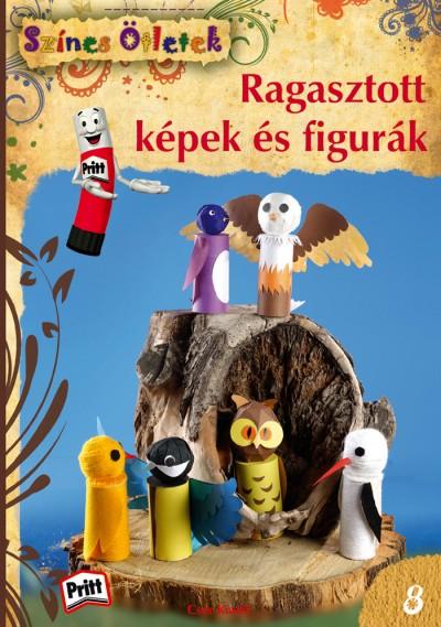 Gulázsi Aurélia  (Szerk.) - Ragasztott képek és figurák