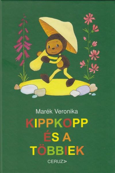 Marék Veronika - Kippkopp és a többiek