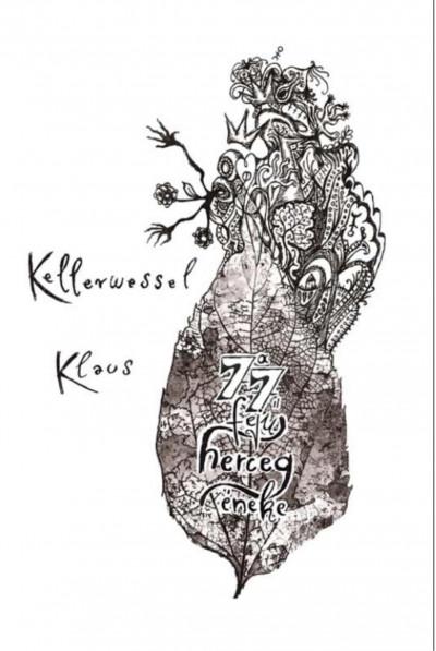 Kellerwessel Klaus - A 77 fejű herceg éneke