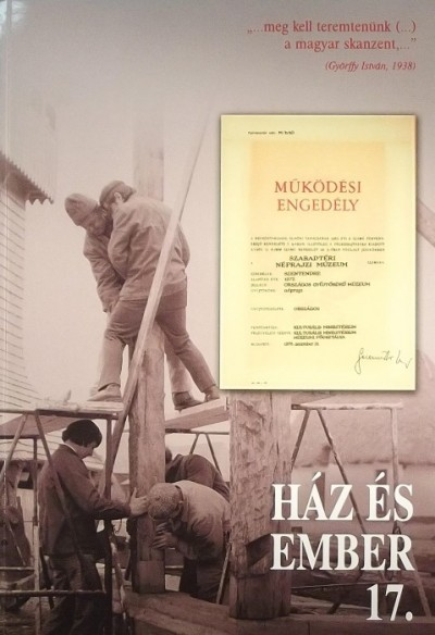 Cseri Miklós  (Szerk.) - Füzes Endre  (Szerk.) - Ház és ember 17.