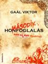 Ga�l Viktor - M�sodik honfoglal�s
