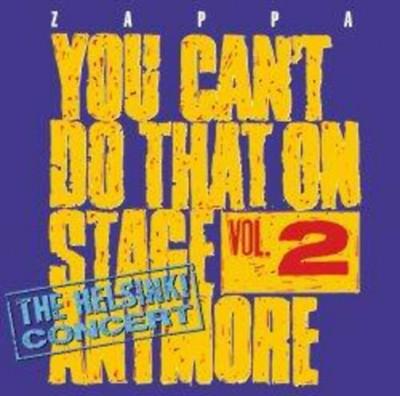 - You Can't Do That On Stage Anymore, Vol. 2 - Újrakiadás