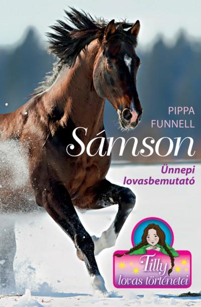 Pippa Funnell - Sámson - Ünnepi lovasbemutató