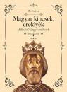 Illés Andrea - Magyar kincsek, ereklyék