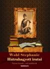 Wohl Stephanie - Wohl Stephanie h�trahagyott �r�sai