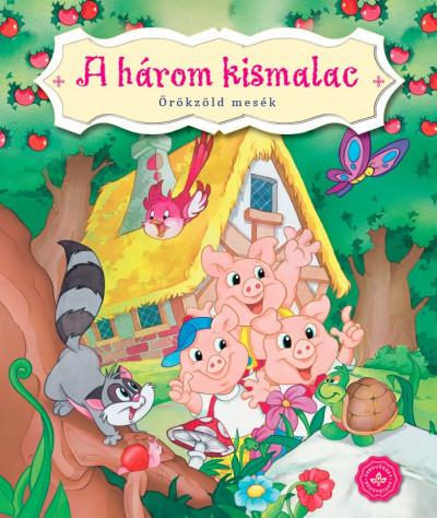 Bogos Katalin  (Szerk.) - A három kismalac