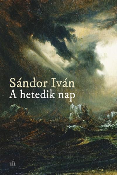 Sándor Iván - A hetedik nap