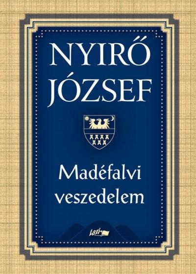 Nyírő József - Madéfalvi veszedelem