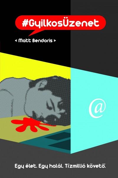 Matt Bendoris - GyilkosÜzenet
