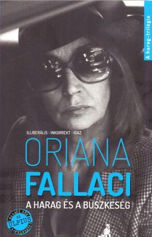 Oriana Fallaci - A harag �s a b�szkes�g