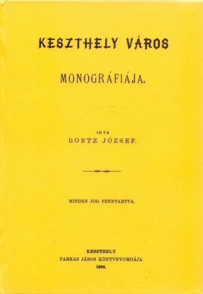 Bontz József - Keszthely város monográfiája