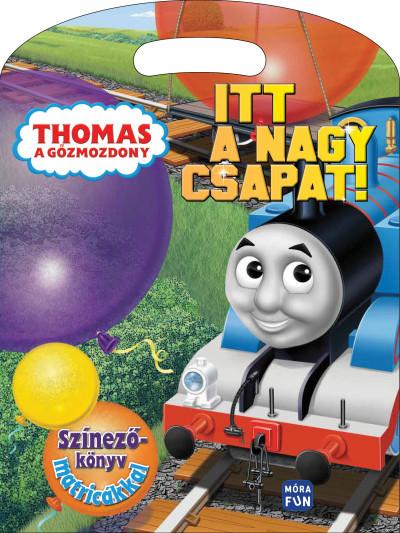 - Thomas a gőzmozdony - Itt a nagy csapat!