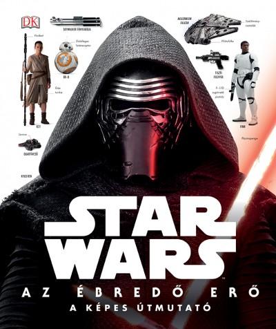 David Fentiman  (Szerk.) - Star Wars: Az ébredő Erő