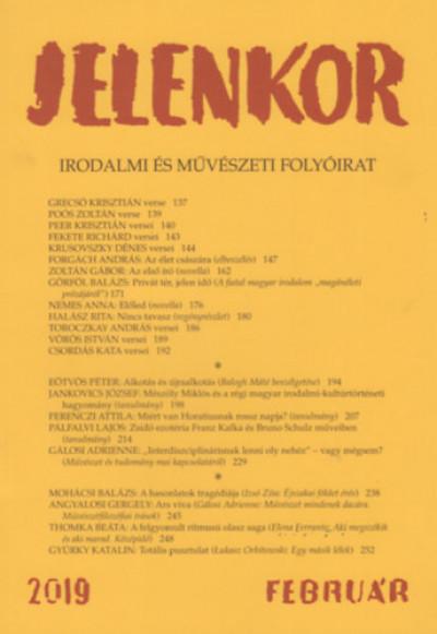 Ágoston Zoltán  (Szerk.) - Jelenkor - Irodalmi és művészeti folyóirat - 2019. február