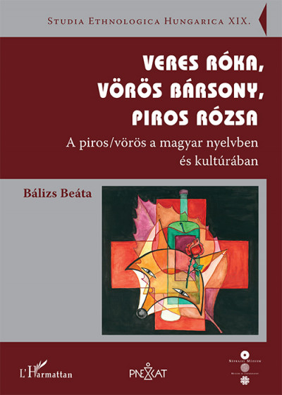 Bálizs Beáta - Veres róka, vörös bársony, piros rózsa