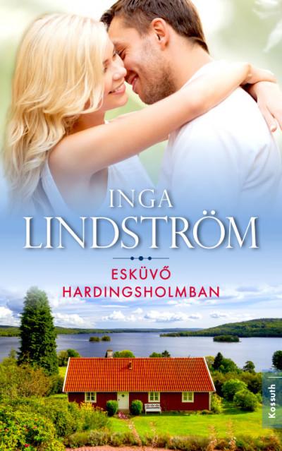 Inga Lindström - Esküvő Hardingsholmban