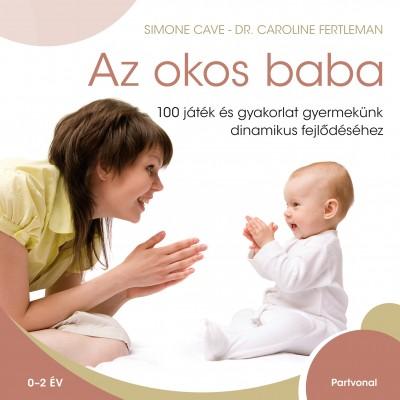 Simone Cave - Dr. Caroline Fertleman - Az okos baba