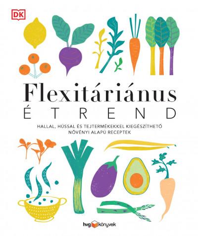 - Flexitáriánus étrend