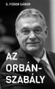 G. Fodor Gábor - Az Orbán-szabály
