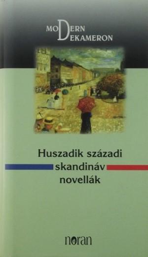 Sz�ll�si Adrienne (Szerk.) - Huszadik sz�zadi skandin�v novell�k