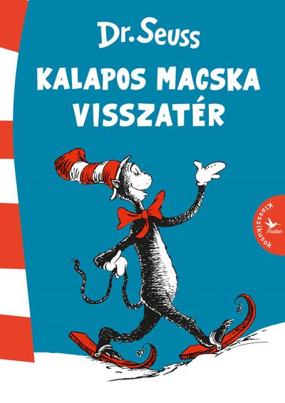 Dr. Seuss - Kalapos Macska visszatér