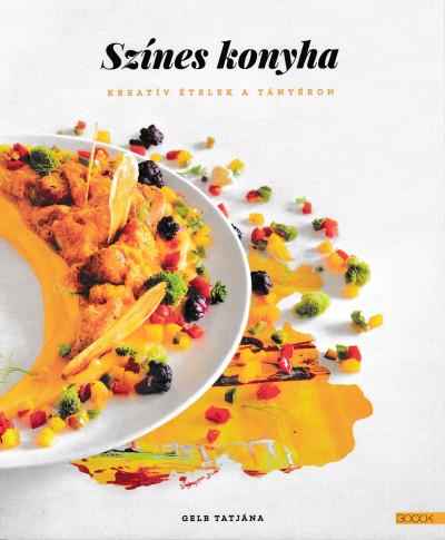 Gelb Tatjána - Színes konyha