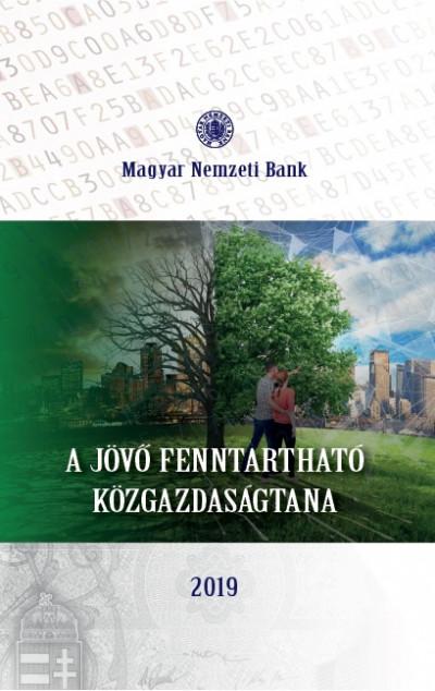 Virág Barnabás  (Szerk.) - A jövő fenntartható közgazdaságtana