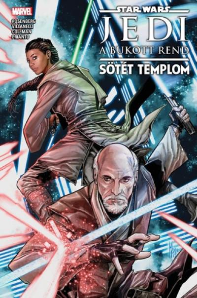 Ruairí Coleman - Matthew Rosenberg - Paolo Villanelli - Star Wars: Jedi: A bukott rend - Sötét templom