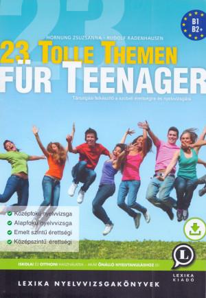 Hornung Zsuzsanna - Rudolf Radenhausen - 23 Tolle Themen f�r Teenager