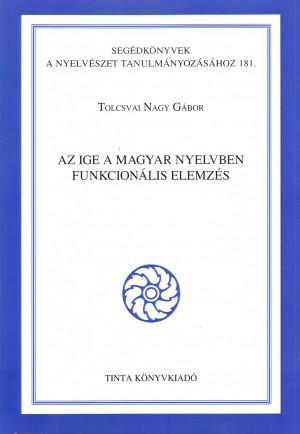 Tolcsvai Nagy G�bor - Az ige a magyar nyelvben