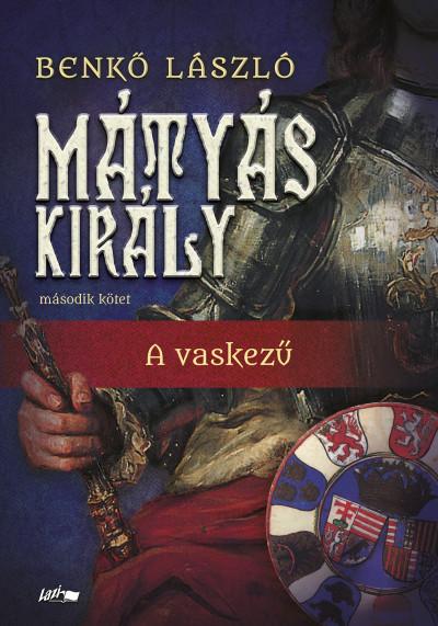 Benkő László - Mátyás király II.